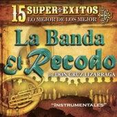 15 Instrumentales Con la Banda el Recodo by Banda El Recodo