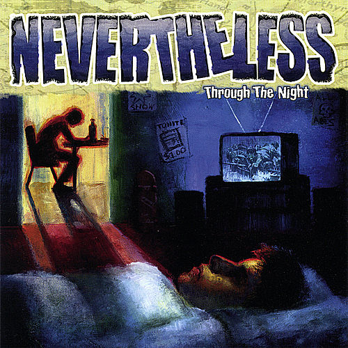 Through the Night by Nevertheless