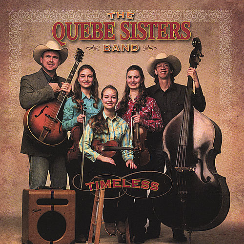 Timeless by The Quebe Sisters Band