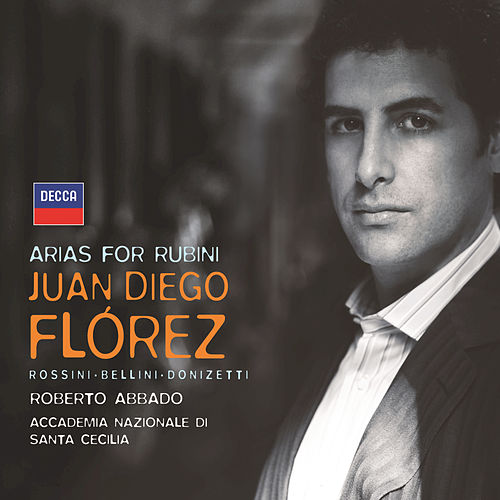 Arias for Rubini by Juan Diego Flórez