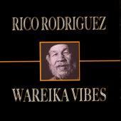 Wareika Vibes by Rico Rodriguez
