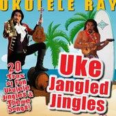 Uke Jangled Jingles by Ukulele Ray