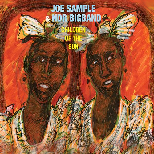 Children of the Sun von Joe Sample