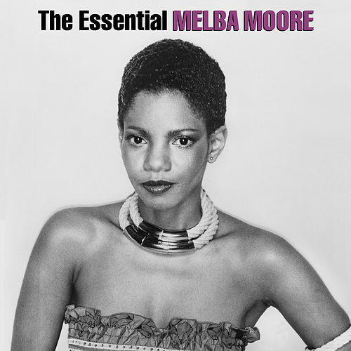 The Essential Melba Moore by Melba Moore