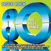 Disco Rock 80 (The Best Dance) by REVIVAL