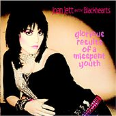 Glorious Results of a Misspent Youth (Remastered) von Joan Jett & The Blackhearts