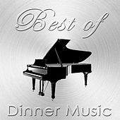 Best of Dinner Music by Various Artists