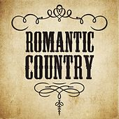 Romantic Country by Various Artists
