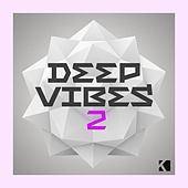 Deep Vibes 2 (A Fine Deep House Selection) by Various Artists