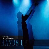 Hands Up by T. Jones