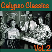 Calypso Classics, Vol. 2 by Various Artists