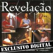Ao Vivo No Olimpo - Músicas Extras do Dvd by Grupo Revelação
