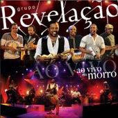 Ao Vivo No Morro by Grupo Revelação