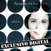 Luz Negra - Fernanda Takai Ao Vivo - Músicas Extras do Dvd - Ep by Fernanda Takai