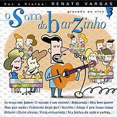 O Som do Barzinho Volume 3 by Renato Vargas