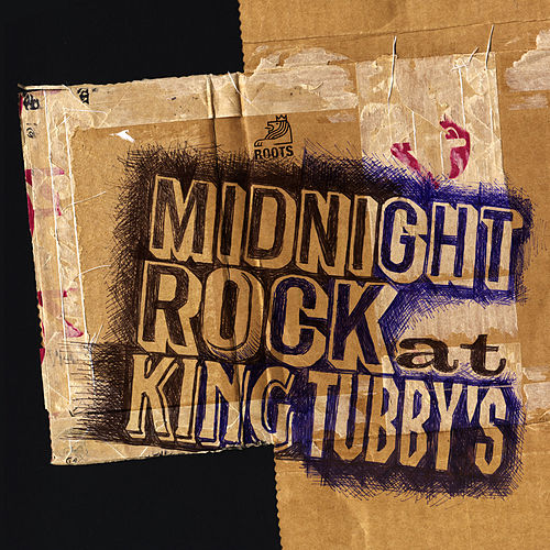 Midnight Rock At King Tubby's by King Tubby