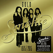 GOLD: Smokie Greatest Hits (40th Anniversary Deluxe Edition 1975-2015) by Various Artists