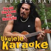 Ukulele Karaoke by Ukulele Ray