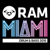RAMiami Drum & Bass 2015 by Various Artists