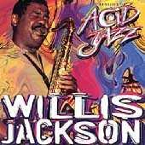 Legends Of Acid Jazz by Willis Jackson