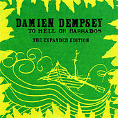 To Hell Or Barbados Part 2 by Damien Dempsey