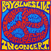 Bay Blues Live In Concert by Various Artists