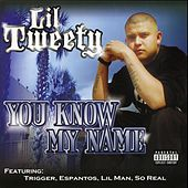 You Know My Name by Lil' Tweety