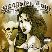 Gangster Love Volume  4 by Various Artists