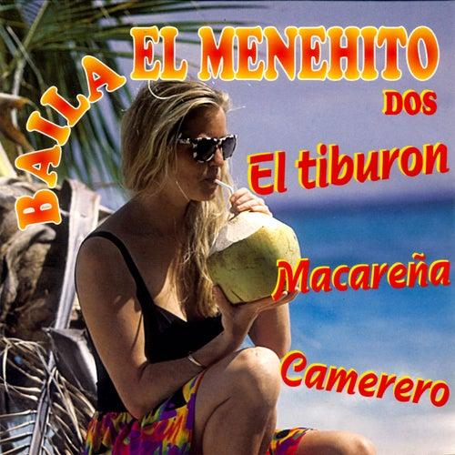 El Tiburon Baila El Menehito Dos by Various Artists