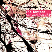 Sea and Stars - EP by The Tontons