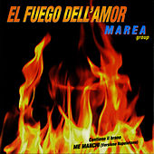 El Fuego Dell'Amor von Marea