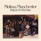 Help Is On the Way by Melissa Manchester