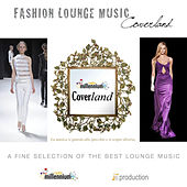 Fashion Lounge Music: Coverland by Various Artists