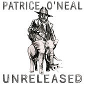 Unreleased - EP by Patrice O'Neal