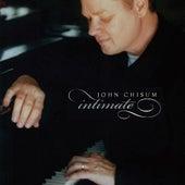 Intimate by John Chisum