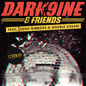 Dark9ine & Friends by Various Artists