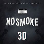 No Smoke (feat. Qwuapo, TG) - Single by 3D