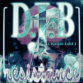 Resistance (Radio Edit) by DJ