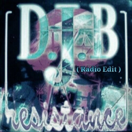 Resistance (Radio Edit) by DJ