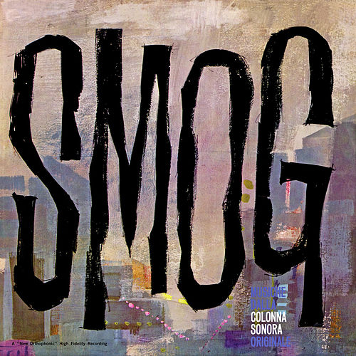 Smog: Original Motion Picture Soundtrack (Bonus Track Version) by Piero Umiliani