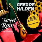 Sweet Rain by Gregor Hilden