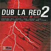 Dub La Red 2 (Dancehall Night and Day) by Various Artists