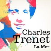 Charles trenet : La mer von Charles Trenet