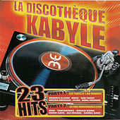 La discothèque kabyle by Various Artists