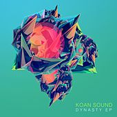 Dynasty EP by Koan Sound