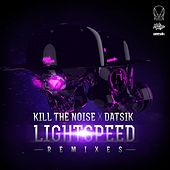 Lightspeed Remixes EP by Kill The Noise
