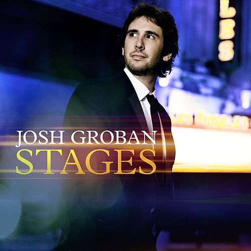 What I Did For Love by Josh Groban