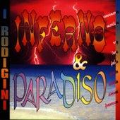 Inferno & Paradiso by I Rodigini