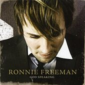 God Speaking by Ronnie Freeman