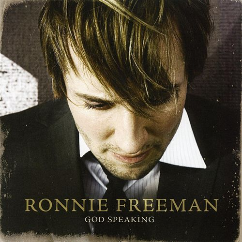 God Speaking by Ronnie Freeman